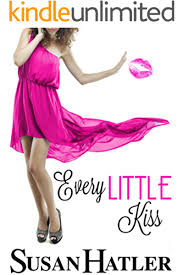 Every Little Kiss (Kissed by the Bay Book 1) eBook: Hatler, Susan:  Amazon.co.uk: Kindle Store