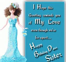 Unique Happy Birthday Wishes For My Dear Sister Fashion Cluba