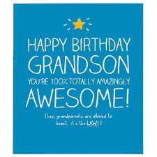 birthday quotes for a grandson