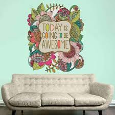 Inspirational Wall Art Today Is Going To Be Awesome By Valentina Harper