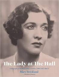The Lady at the Hall (A Biography of Ida Betty Selby Lowndes ...