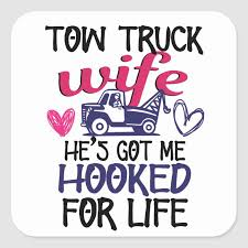 Proud Tow Truck Drivers Wife Towing Truckers Gift Square Sticker Zazzle Com