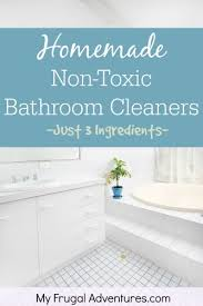 homemade bathroom cleaners my frugal