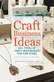 20 craft business ideas craft