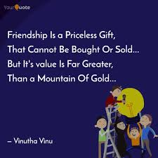 friendship is a priceless quotes writings by vinutha vinu