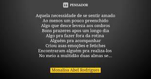 Aquela necessidade de se sentir amado Ao... Monalisa Abel Rodrigues