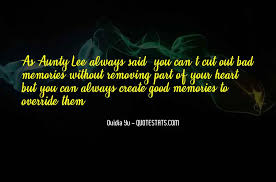 top quotes about create memories famous quotes sayings about