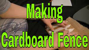 How To Make A Cardboard Fence Youtube