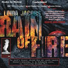 Amazon.com: Rain of Fire: The Yellowstone Series, Book 2 (Audible Audio  Edition): Linda Jacobs, John Pruden, Books in Motion: Audible Audiobooks