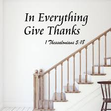Vwaq In Everything Give Thanks Wall Decal 1 Thessalonians 5 18 Bible Scripture Religious Wall Decor Quote For Home Wall Art Sticker Sayings Walmart Com Walmart Com
