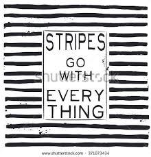 stripes go everything fashion quote design t shirt print