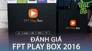 Vật Vờ  Đánh giá FPT Play Box 2016 (FPTShop.com.vn) - YouTube
