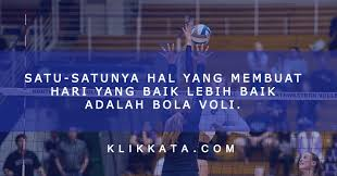 kata kata bola voli volleyball quotes kumpulan motivasi bijak