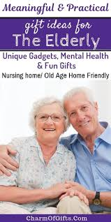 practical gifts for elderly they will