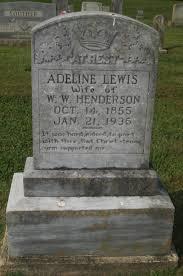 Adeline Lewis Henderson (1855-1935) - Find A Grave Memorial