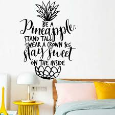 Pineapple Wall Decal Funny Quote Inspiring Home Decor Vinyl Wall Stickers Teenage Kids Bedroom Art Window Wall Decoation Y867 Wall Stickers Aliexpress