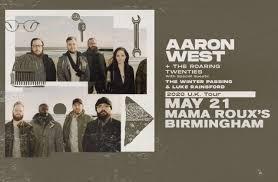 Tickets for Aaron West and The Roaring Twenties | TicketWeb - Mama Roux's  in Birmingham, GB