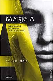Meisje A (Dutch Edition) eBook: Dean, Abigail, Disco, Erica: Amazon.it:  Kindle Store