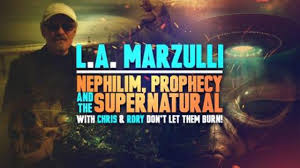 LA Marzulli - Nephilim, Prophecy and the Supernatural