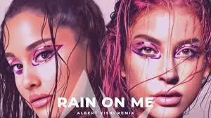 Music] Lady Gaga ft. Ariana Grande X Albert Vishi – Rain On Me ...