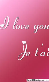 je t aime i love you hd wallpaper