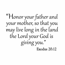 Winston Porter Danberry Honor Your Father And Your Mother So That You May Live Long Wall Decal Wayfair