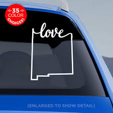 Amazon Com New Mexico State Love Decal Nm Love Car Vinyl Sticker Add A Heart Over Albuquerque Santa Fe Las Cruces Roswell Taos Alamogordo Carlsbad Made With Outdoor Vinyl Handmade