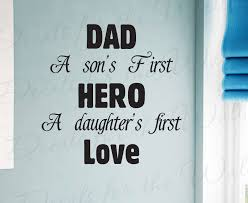 Dad Father Son And Daughter S Hero Wall Decal Quote K85 Printing Jay