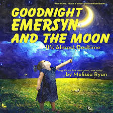 goodnight emersyn and the moon it s