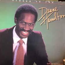 Duane Hamilton - Closer To You (1983, Vinyl) | Discogs