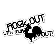 Rock Out With Your Cock Out Sticker Decal Funny Vinyl Car Bumper 5668e Ebay