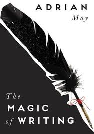 The Magic of Writing by Adrian May, Paperback | Barnes & Noble®