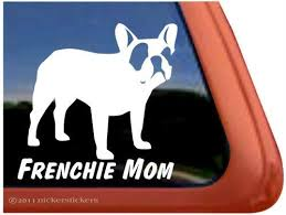 Amazon Com Frenchie Mom French Bulldog Vinyl Window Decal Dog Sticker Automotive