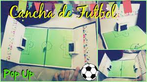 Tarjeta Pop Up Cancha De Futbol Original Magda Ideas Youtube