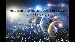 """Filosofía de la Ciencia Capítulo 3 """"Modelos Cosmológicos y Realidad"""" -  YouTube"""