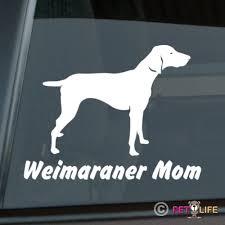 Weimaraner Mom Sticker Die Cut Vinyl Weim Car Decal Wish