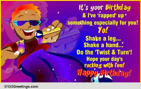 birthday rap song birthday wishes ecards greeting cards