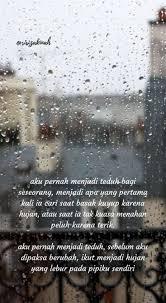 new ideas for quotes hujan quotes hujan kutipan
