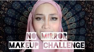 no mirror makeup challenge msia