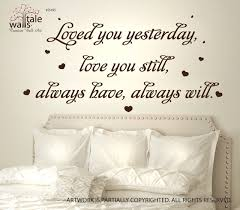 Love Wall Quote Loved You Yesterday Wall Decal