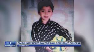 Community helps pay for 4- year- old Raul Gonzalez Johnson's Funeral