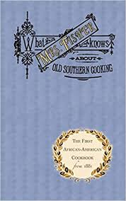 What Mrs. Fisher Knows about Old Southern Cooking (Cooking in America):  Amazon.co.uk: Fisher, Abby, Fisher, Nancy, Hess, Karen: 9781557094032: Books