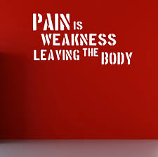 Pain Is Weakness Leaving The Body Wall Fitness Decal Quote Etsy