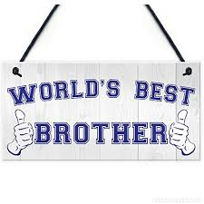 Sodial R World S Best Brother Hanging Plaque Sign Gift Brothers Birthday Love Present Y24qvdi1o
