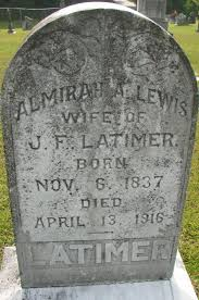 Almirah Adeline Latimer (Lewis) (1837 - 1916) - Genealogy