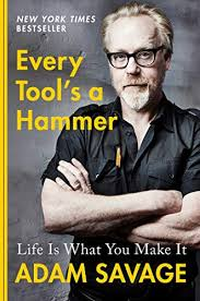 Amazon.com: Every Tool's a Hammer: Life Is What You Make It eBook ...