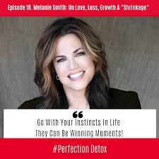 "Episode 18: Melanie Smith: On Love, Loss, Growth & ""Shrinkage"" - Petra  Kolber"