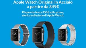 R-Store propone Apple Watch prima generazione con sconti fino a 450 euro -  Macitynet.it