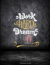 buy work hard dream big gratitude journal success inspirational