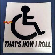 Live Fast Handicap Sticker Decal Vinyl That S How I Roll Window Bumper Sticker